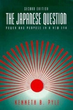 The Japanese Question: Power and Purpose in a New Era - Pyle, Kenneth
