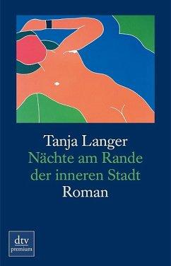 Nächte am Rande der inneren Stadt : Roman.