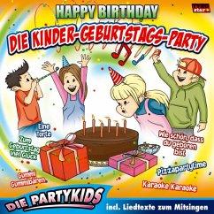Die Kinder-Geburtstags-Party/Happy Birthday - Partykids,Die