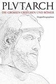 Leben und Taten der großen Griechen und Römer I