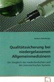 Qualitätssicherung bei niedergelassenen Allgemeinmedizinern