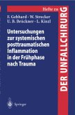Untersuchungen zur systemischen posttraumatischen Inflammation in der Frühphase nach Trauma