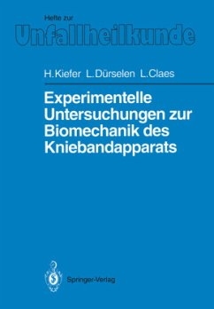 Experimentelle Untersuchungen zur Biomechanik des Kniebandapparats - Kiefer, Hartmuth; Dürselen, Lutz; Claes, Lutz