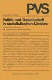 Politik und Gesellschaft in sozialistischen Ländern