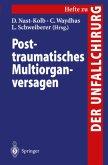 Posttraumatisches Multiorganversagen