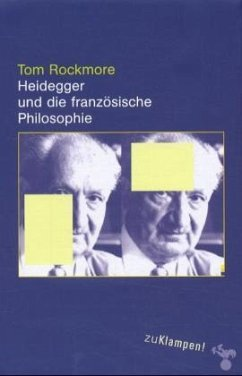 Heidegger und die französische Philosophie - Rockmore, Tom