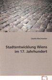 Stadtentwicklung Wiens im 17. Jahrhundert