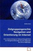 Zielgruppengerechte Navigation und Orientierung imInternet
