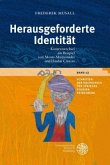 Herausgeforderte Identität