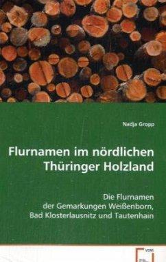 Flurnamen im nördlichen Thüringer Holzland