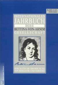 Internationales Jahrbuch der Bettina-von-Arnim-Gesellschaft