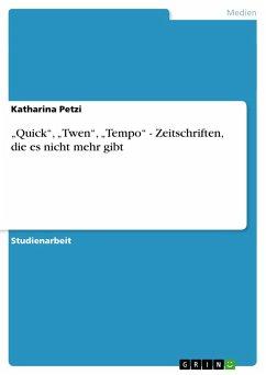 quick twen tempo zeitschriften die es nicht mehr gibt von katharina petzi fachbuch. Black Bedroom Furniture Sets. Home Design Ideas