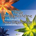 Neue Origami Sterne á la Bascetta - New Origami Stars a la Bascetta