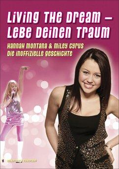 Living The Dream - Lebe deinen Traum - Hannah M...