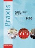 Praxis WR 9/10. Schülerband. Wirtschaft / Recht