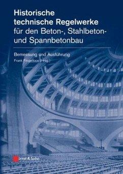 Historische technische Regelwerke für den Beton...