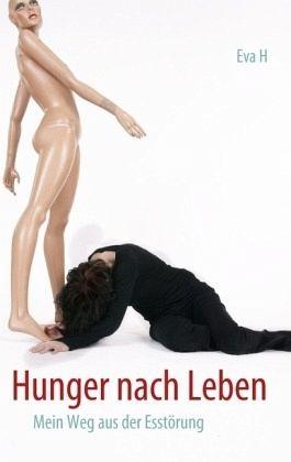 Hunger nach Leben - H., Eva
