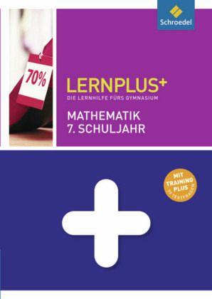 Mathematik 7. Schuljahr / Lernplus+