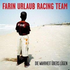 Die Wahrheit übers Lügen (1,5 CD) - Farin Urlaub Racing Team