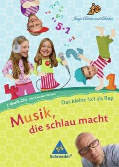 Das kleine 1x1 als Rap, 2 Audio-CDs / Junge Dichter und Denker: Musik, die schlau macht - Junge Dichter und Denker