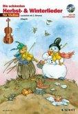 Die schönsten Herbst- und Winterlieder, für 1-2 Violinen, m. Audio-CD