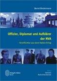 Offizier, Diplomat und Aufklärer der NVA