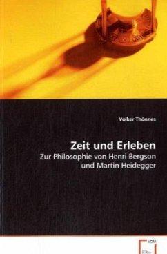 Zeit und Erleben - Thönnes, Volker