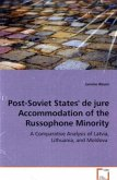 Post-Soviet States' de jure Accommodation of the Russophone Minority