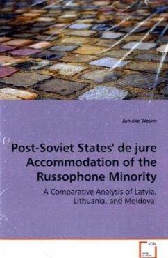 Post-Soviet States' de jure Accommodation of the Russophone Minority - Weum, Janicke