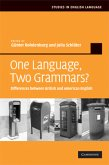 One Language, Two Grammars?: Differences Between British and American English