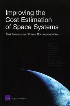 Improving the Cost Estimation of Space Systems: Past Lessons and Future Recommendations (2008) - Younossi, Obaid; Lorell, Mark; Brancato, Kevin
