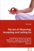 The Art of Observing, Accepting and Letting Go