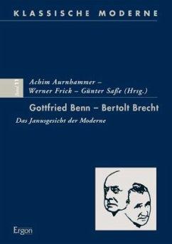 Gottfried Benn - Bertolt Brecht