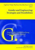 Gender and Engineering: Strategies and Possibilities