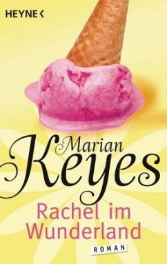 Rachel im Wunderland / Familie Walsh Bd.2 - Keyes, Marian