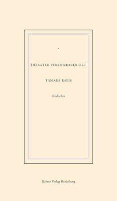 Hellster verlierbarer Ort - Ralis, Tamara