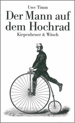 Der Mann auf dem Hochrad - Timm, Uwe