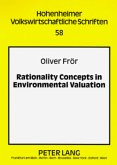 Rationality Concepts in Environmental Valuation