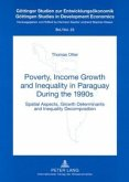 Poverty, Income Growth and Inequality in Paraguay During the 1990s