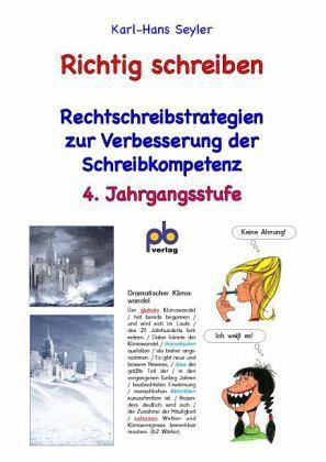 Richtig Schreiben 4 Jahrgangsstufe Von Karl Hans Seyler