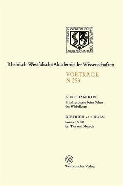 Primärprozesse beim Sehen der Wirbellosen · Sozialer Streß bei Tier und Mensch - Hamdorf, Kurt