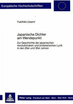 Japanische Dichter am Wendepunkt - Usami, Yukihiko