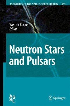 Neutron Stars and Pulsars - Becker, Werner (ed.)