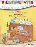 Tiere, für Klavier; Animals, für Klavier / Bilderklavier. Piano Pictures. Piano a images H.2