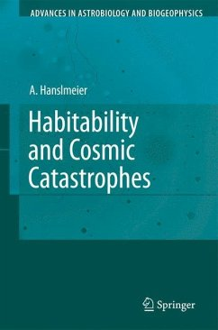Habitability and Cosmic Catastrophes - Hanslmeier, Arnold