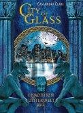 City of Glass / Chroniken der Unterwelt Bd.3
