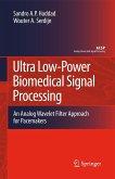 Ultra Low-Power Biomedical Signal Processing