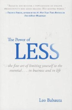 The Power of Less: The Fine Art of Limiting Yourself to the Essential...in Business and in Life - Babauta, Leo