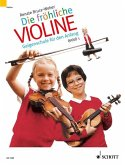Geigenschule für den Anfang und Spielbuch mit 22 leichten Stücken für Violine und Klavier / Die fröhliche Violine Bd.1