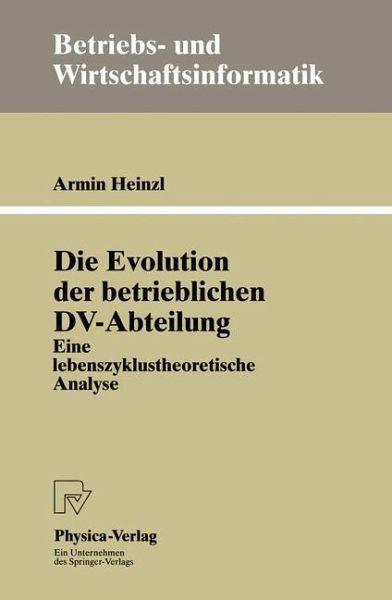 Die evolution der betrieblichen dv abteilung von armin for Armin heinzl